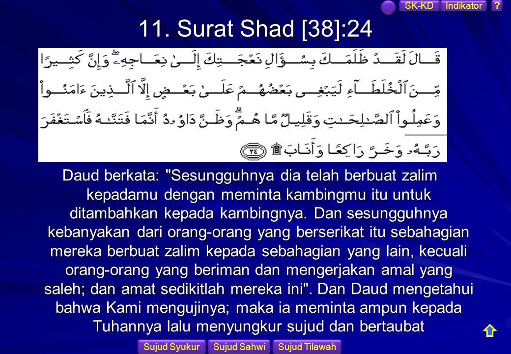 SK-KD Indikator. 11. Surat Shad [38]:24.